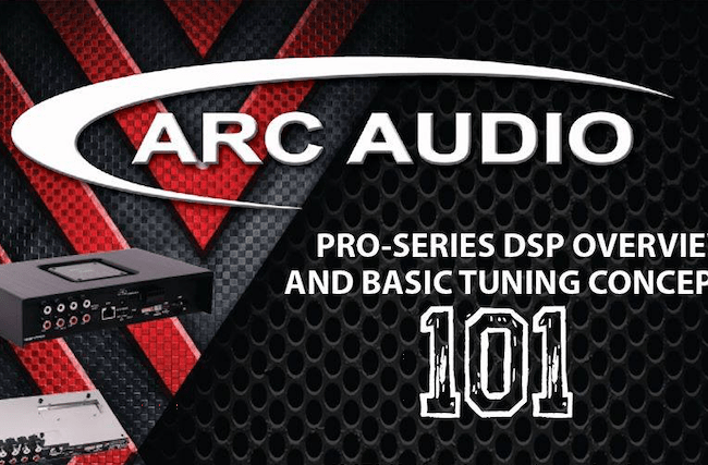 Arc Audio | Pro-Series DSP and Basic Tuning Concepts