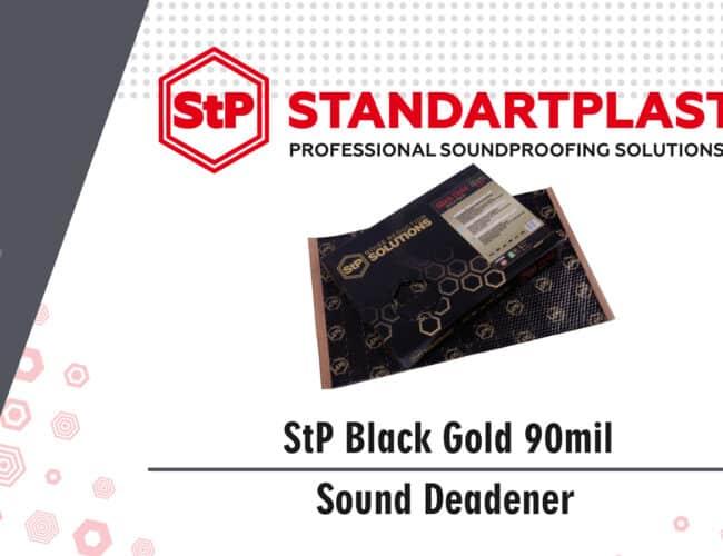 StP Black Gold 90mil Sound Deadener