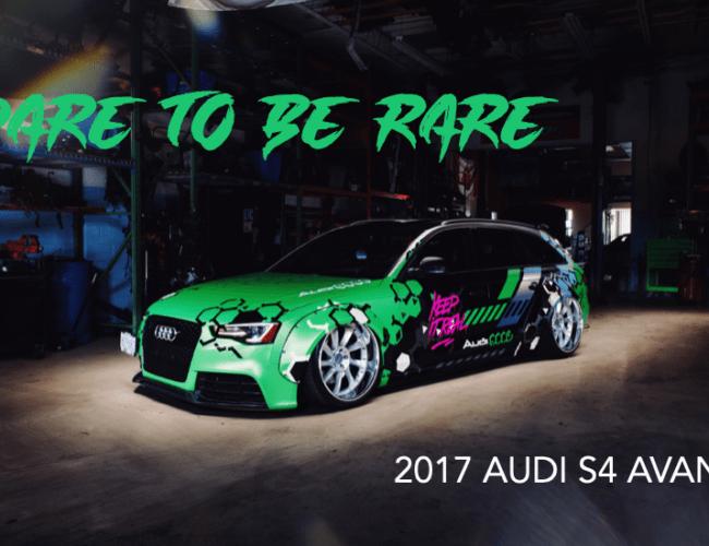 Dare to Be Rare – Team DeafBonce Audi S4 Avant