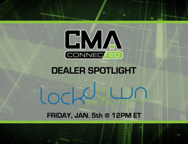 CMA CONNECTED | Lockdown Security