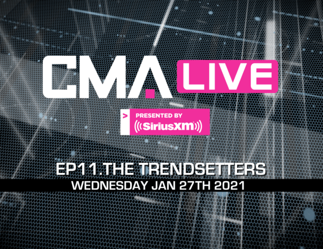 CMA LIVE | EP.11 | The Trendsetters