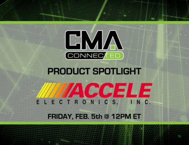 CMA CONNECTED | Accele Electronics