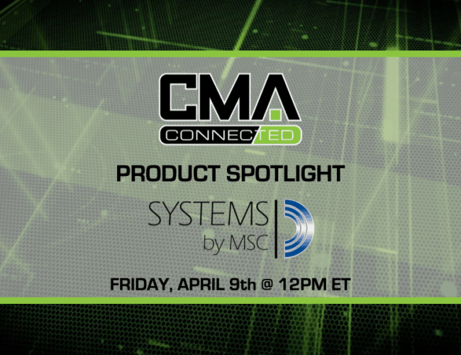 CMA CONNECTED | Systems by MSC