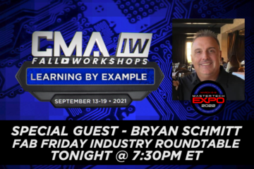 Special Guest Bryan Schmitt Tonight for Fab Friday Industry Roundtable